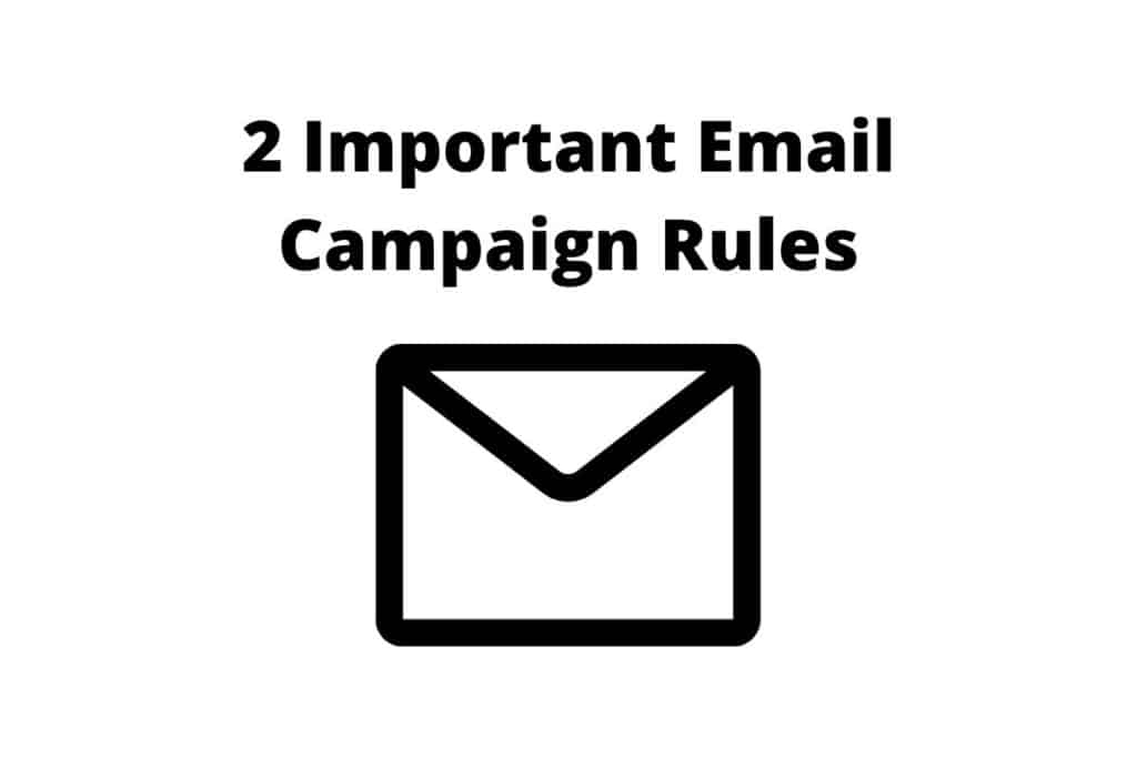 There's a lot of tips for email campaign services but these two are the most important.