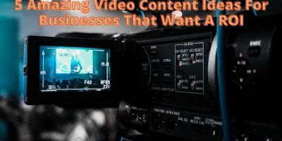 Video Content Ideas For Businesses